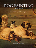 Dog Painting, 1840-1940, A Social History of the Dog in Art